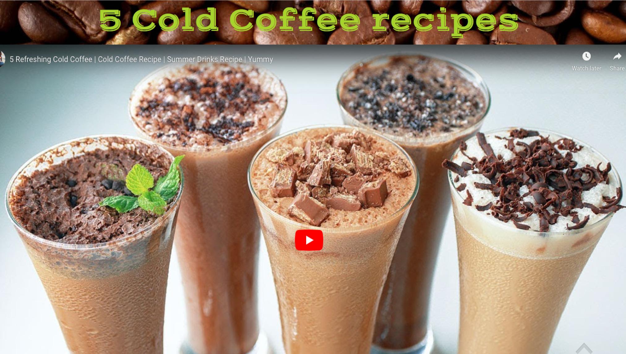 5 Cold Coffee recipes